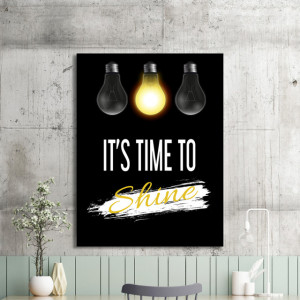 Tablou motivational - It's time to shine