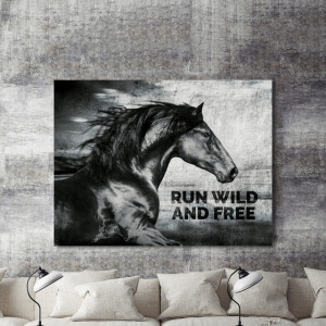 Tablou motivational - Run wild and free