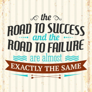 Tablou motivational - The road to success and the road to failure