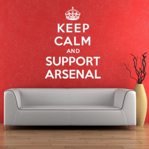 Keep calm and support Arsenal