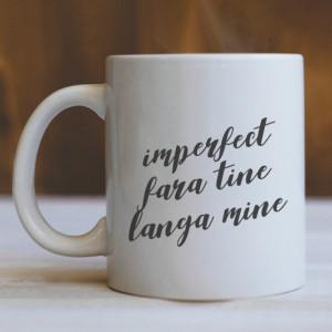 Cana Cu Mesaj - Imperfect Fara Tine