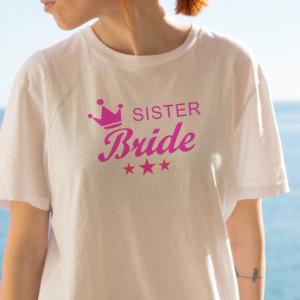 Imprimeu tricou SISTER BRIDE