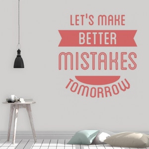 Sticker - Better Mistakes