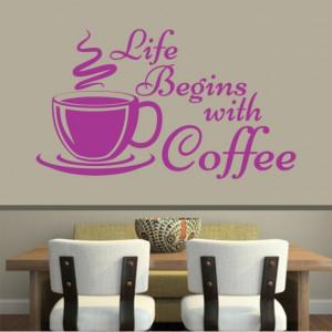 Sticker De Perete Life Begins With Coffee