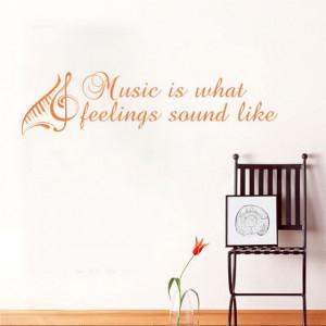 Sticker De Perete Music Is What Feelings Sound Like