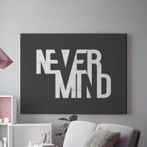 Tablou Canvas Nevermind