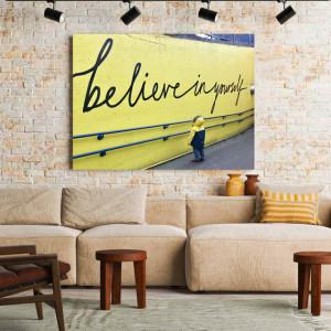 Tablou Motivational - Believe In Yourself (Kid)