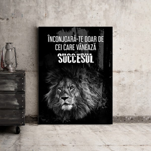 Tablou motivational - Cei care vaneaza succesul