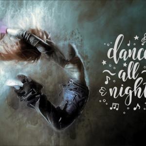 Tablou motivational - Dance all night