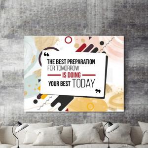 Tablou motivational - The best preparation
