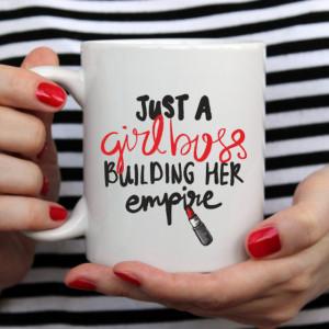 Cana cu Mesaj Just A Girlboss Building Her Empire