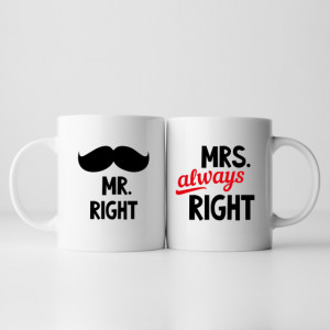 Cana cu Mesaj Mr Right And Always Right