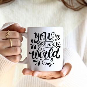 Cana cu Mesaj You Are My World