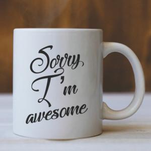 CANA Sorry i am awesome