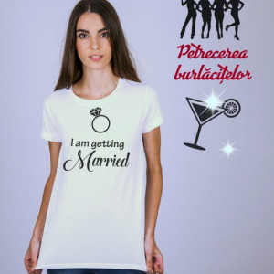Imprimeu tricou I AM GETTING MARRIED!