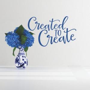 Sticker De Perete Created To Create