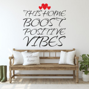 Sticker de Perete This home boost positive vibes