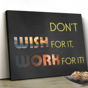 Tablou canvas motivational - Work for It!