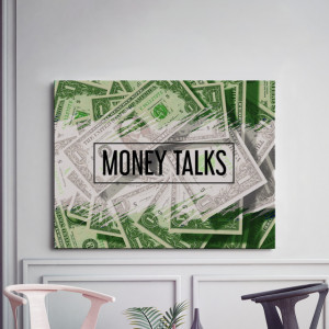 Tablou motivational - Money talks