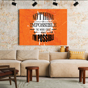 Tablou motivational - Nothing is impossible
