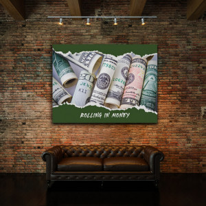Tablou motivational - Rolling in money