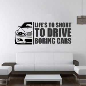 Life's to short to drive boring cars