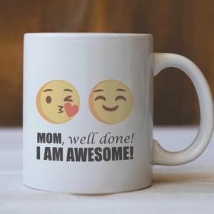 Cana Cu Mesaj - Mom, Well Done!