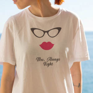 Imprimeu tricou MRS. ALWAYS RIGHT