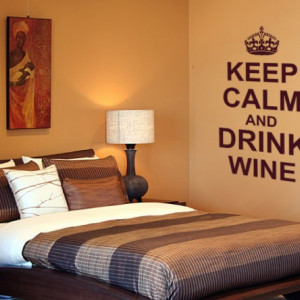 Keep calm and drink wine
