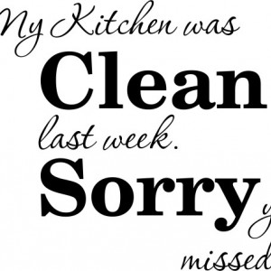Sticker De Perete My Kitchen Was Clean