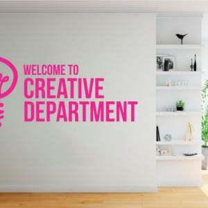Sticker De Perete Welcome To Creative Department