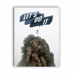 Tablou motivational - Let's do it (mountain peak)