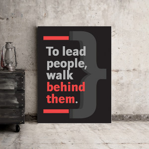 Tablou motivational - To lead people