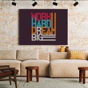 Tablou motivational - Work hard, dream big (retro)