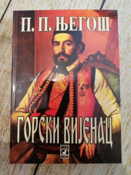 GORSKI VIJENAC - Petar II Petrović NJEGOŠ