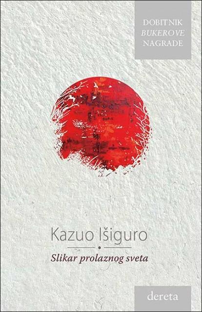 Preporučite knjigu - Page 5 Slikar-prolaznog-sveta-kazuo-isiguro~475331