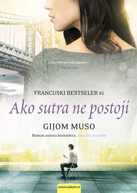 Gijom Muso - Ako sutra ne postoji Ako-sutra-ne-postoji-gijom-muso~472782