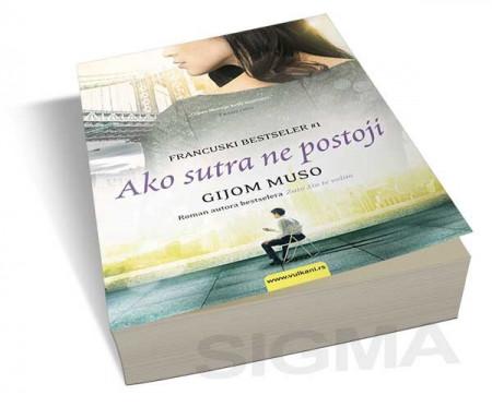 Ako sutra ne postoji - Gijom Muso