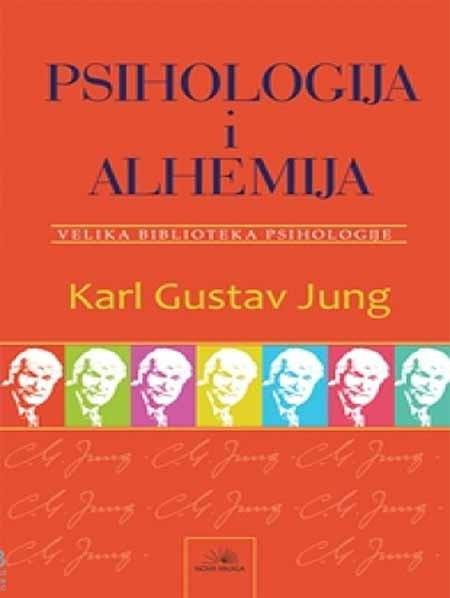 Psihologija i alhemija - Karl Gustav Jung