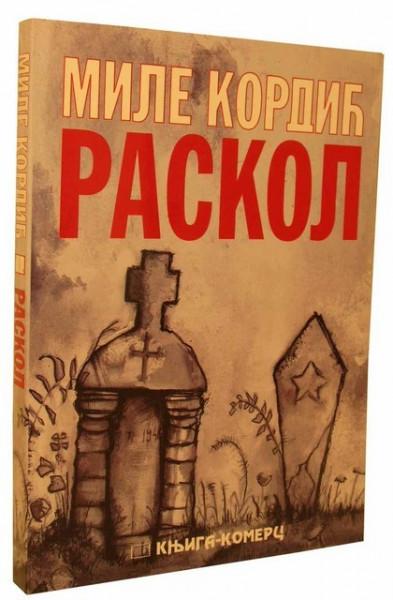 Raskol - Mile Kordić