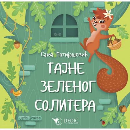 Tajna zelenog solitera - Sanja Matijašević