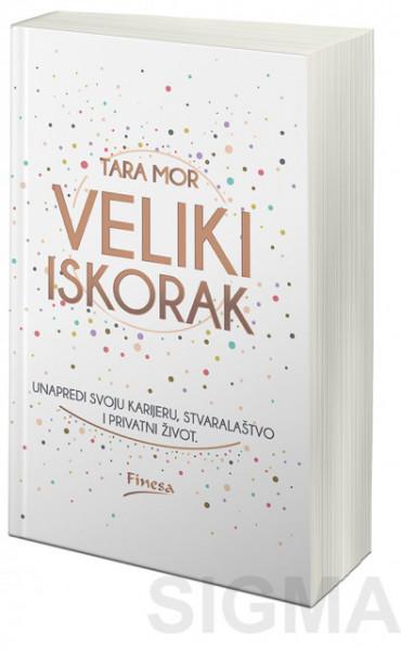 Veliki Iskorak - Tara Mor