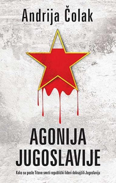 Agonija Jugoslavije - Andrija Čolak