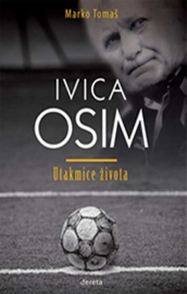 Ivica Osim - Utakmice života - Marko Tomaš