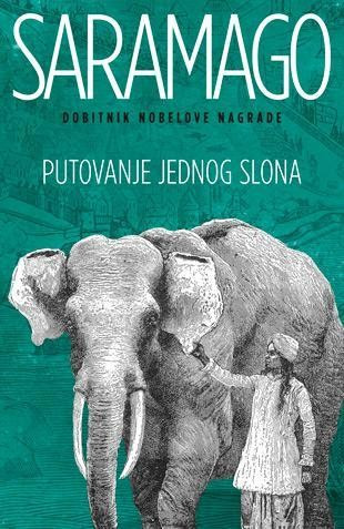 Putovanje jednog slona - Žoze Saramago
