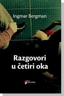 Razgovori u četiri oka - Ingmar Bergman