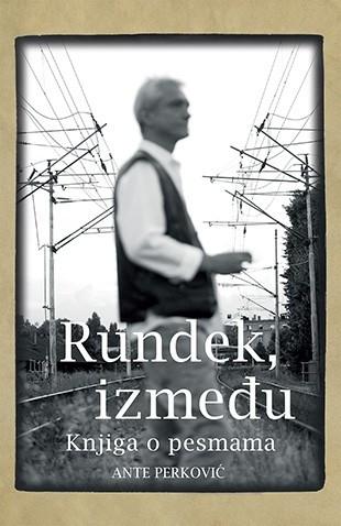 Rundek, između - Ante Perković
