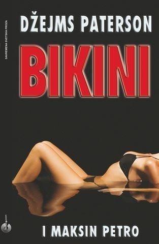 Bikini - Džejms Paterson, Maksin Petro
