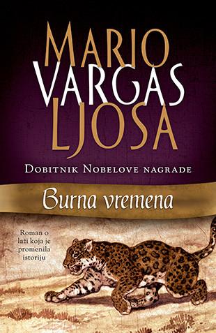 Burna vremena - Mario Vargas Ljosa