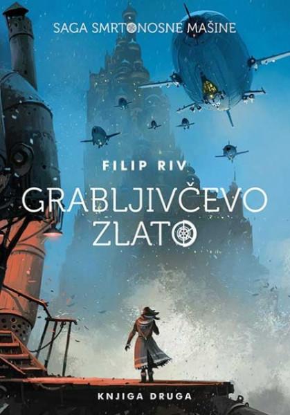 Grabljičevo zlato - Filip Riv
